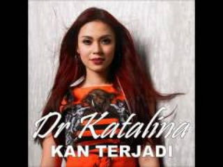 Dr Katalina - Kan Terjadi (Audio Video)
