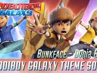 BoBoiBoy Galaxy Opening Song - Dunia Baru