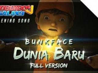 BoBoiBoy Galaxy Opening Song Dunia Baru by BUNKFACE (Full Version with Sing-along)
