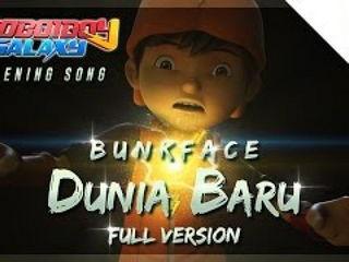 BoBoiBoy Galaxy Opening Song Dunia Baru by BUNKFACE (Full Version with Sing-along)