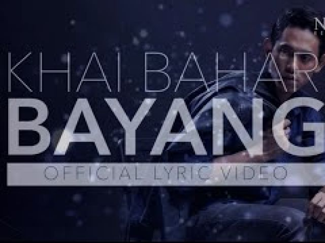 Khai Bahar - Bayang (Official Lyric Video)