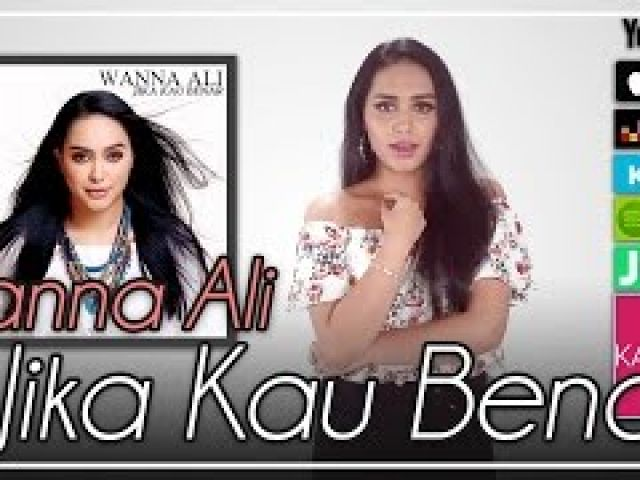 Wanna Ali - Jika Kau Benar ( Lyrics Video)