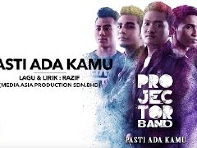 Projector Band - Pasti Ada Kamu (Official Lirik Video)