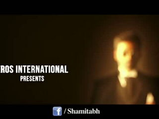 SHAMITABH Official Trailer - Amitabh Bachchan