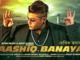 Aashiq Banaya - Lil Golu
