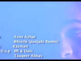 Whistle - Punjabi Remix - Asim Azhar