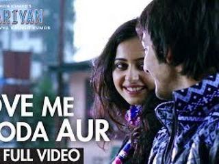 L0ve Me Thoda Aur Video Song - Ya4riyan