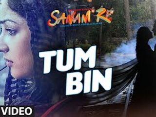 Tum B1n Video Song - Sanam Re