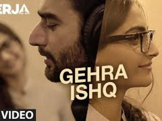 G3hra Ishq Video Song - NEERJA