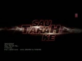 Sau T4rah Ke Video Song - Disho0m