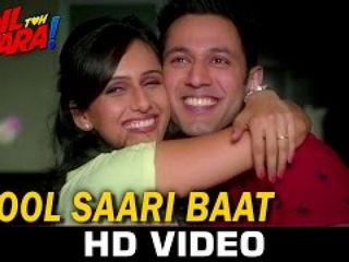 Bho0l Saari Baat Video Song - Hai Apn4 Dil Toh Awara