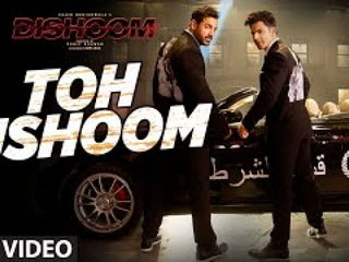 T0h Dishoom Video Song