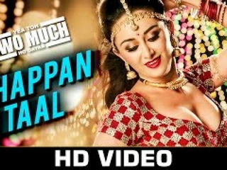 Chappan Ta4l Video Song - Yea Toh Two Much Ho Gay4a