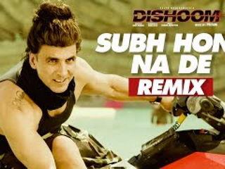 Subh4 Hone Na De Remix Video Song - Disho0m