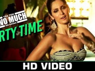 P4rty Time Video Song - Ye4 Toh Two Much Ho Gayaa