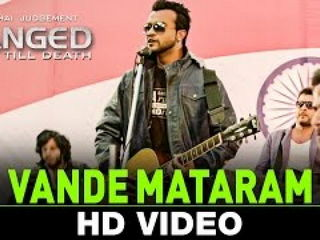 Vande Mat4ram Video Song - Yeh Hai Judgement Hanged Till Death
