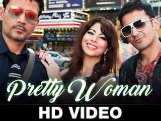 Pr3tty Woman Video Song