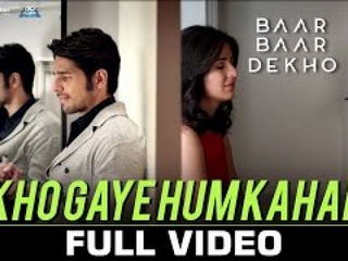 Kh0 Gaye Hum Kahan Video Song - Baar Baar Dekh0