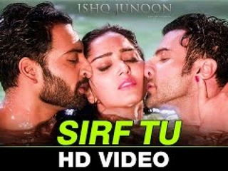 Sirf Tu Video Song - Ishq Juno0n