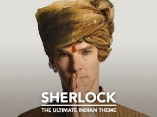 BBC's Sherlock Theme - The Indian Version
