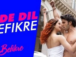 Ud3 Dil Befikre Song