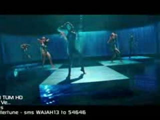 Ma4hi Ve Video Song - W4jah Tum Ho
