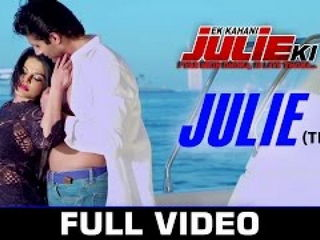 Ek K4hani Julie Ki Video Song