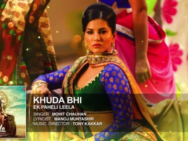 Khuda Bhi - Sunny Leone - Mohit Chauhan - Ek Paheli Leela