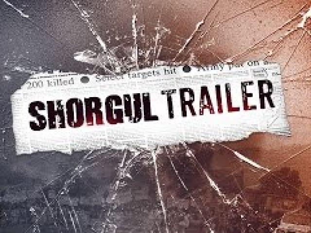 Sh0rgul Movie Trailer