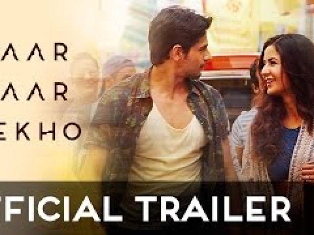 Baar Baar Dekh0 Official Trailer