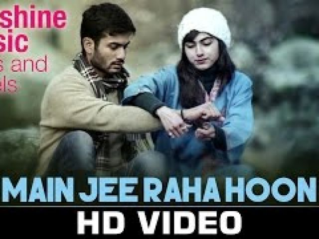 Main Jee Raha Ho0n Video Song