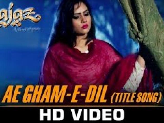 Ae Gh4m-e-Dil Title Song