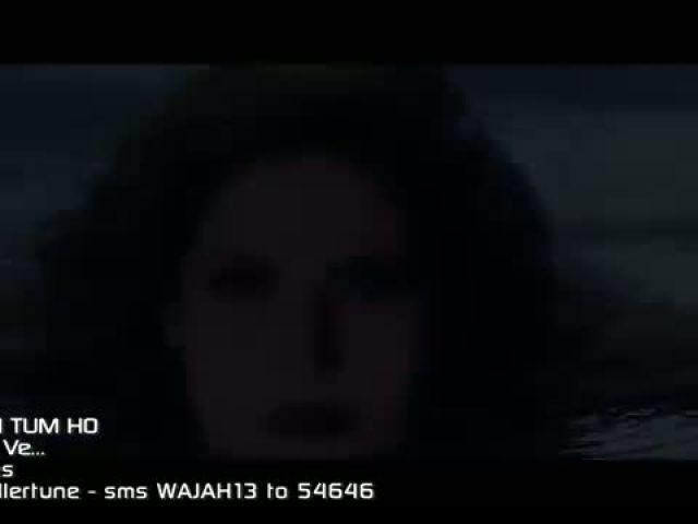 Ma4hi Ve Video Song - W4jah Tum Ho