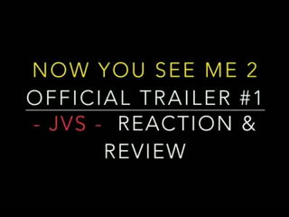 Now You See Me 2 Official Trailer #1 - Reaction & Review