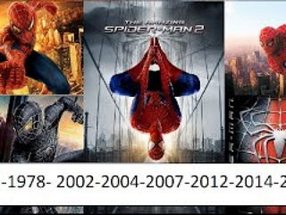 Spiderman transformation 1977-1978- 2002-2004-2007-2012-2014-2016