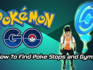 Pokemon Go Tips - How To Find PokeStops & Gyms