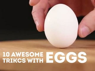 10 tricks you can do with eggs