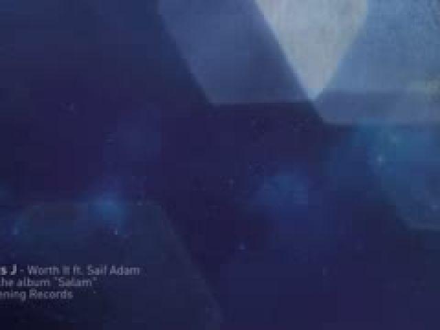 Worth It Ft. Saif Adam - Official Lyric Video