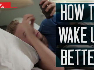 How To Wake Up Better