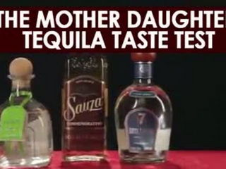 The Mother Daughter Tequila Taste Test