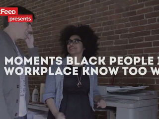 10 Moments Black People In The Workplace Know Too Well