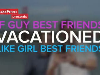 If Guys Vacationed Like Girls