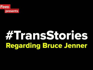 Transgender People Talk About Bruce Jenner