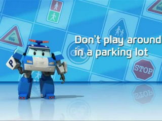 Robocar Poli -don t play around in a parking lot-