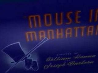 Tom and Jerry - Mouse In Manhanttan -