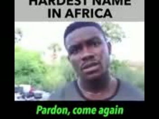 Hardest Name in Africa