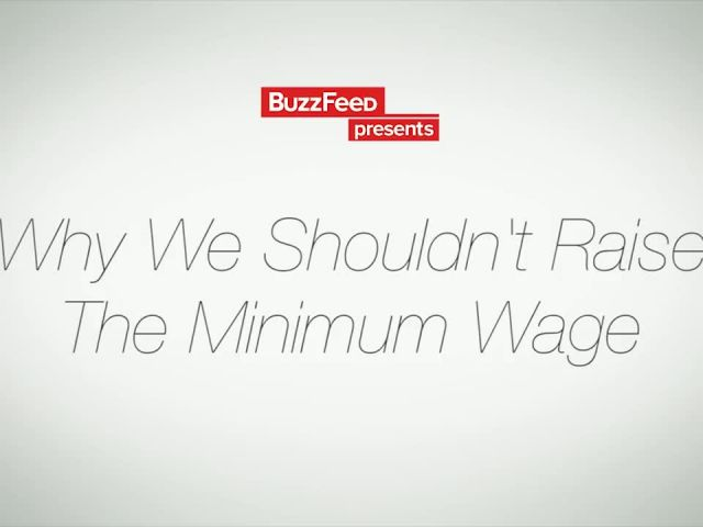 Why We Shouldn't Raise The Minimum Wage