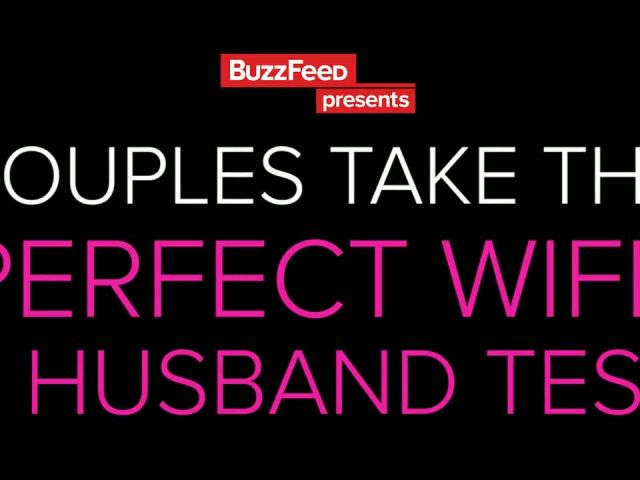 Couples Take The Perfect Wife & Husband Test