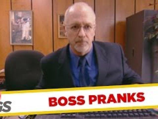 Boss Pranks