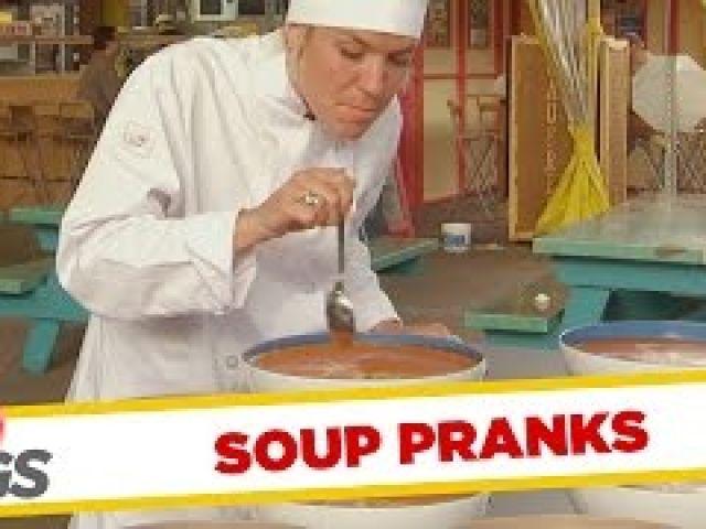 Soup Pranks